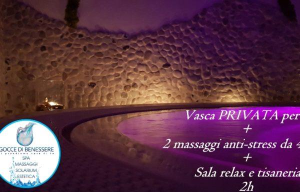 Vasca idro PRIVATA per 2 + 2 massaggi anti-stress+ sala relax